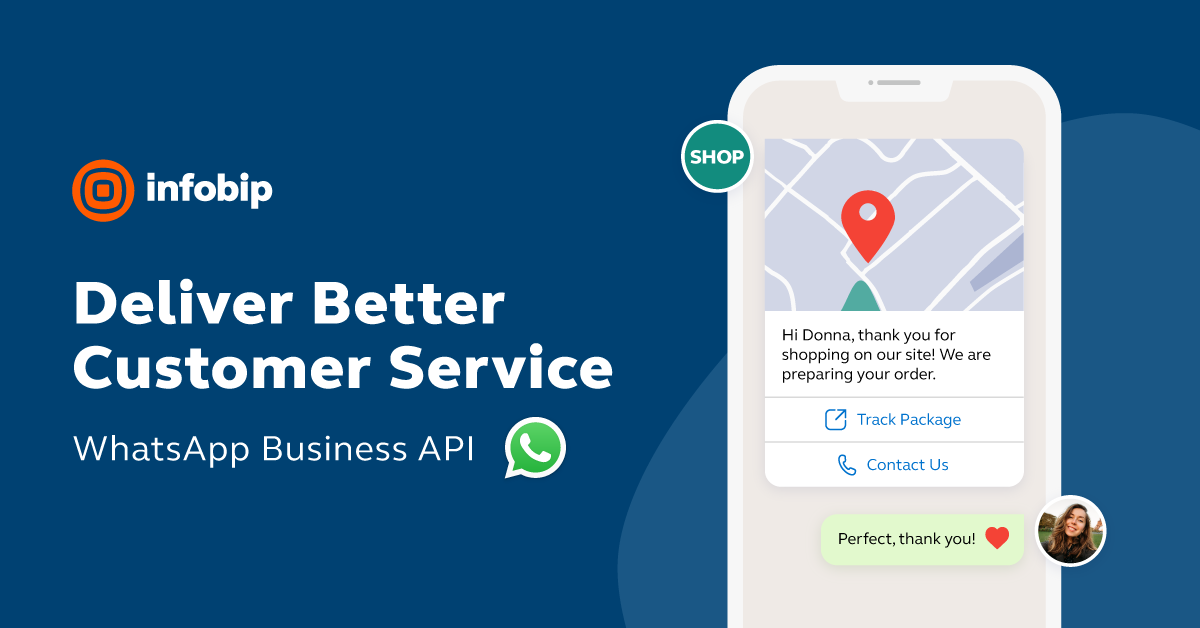 Whatsapp Business Api Deliver A Better Customer Experience